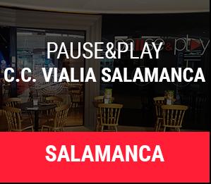 Pause&Play C.C. Vialia Salamanca